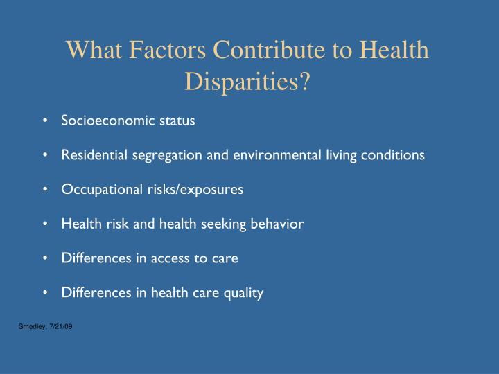 What Factors Contribute to Health Disparities?