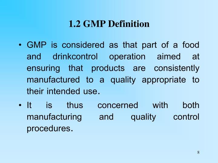 1.2 GMP Definition