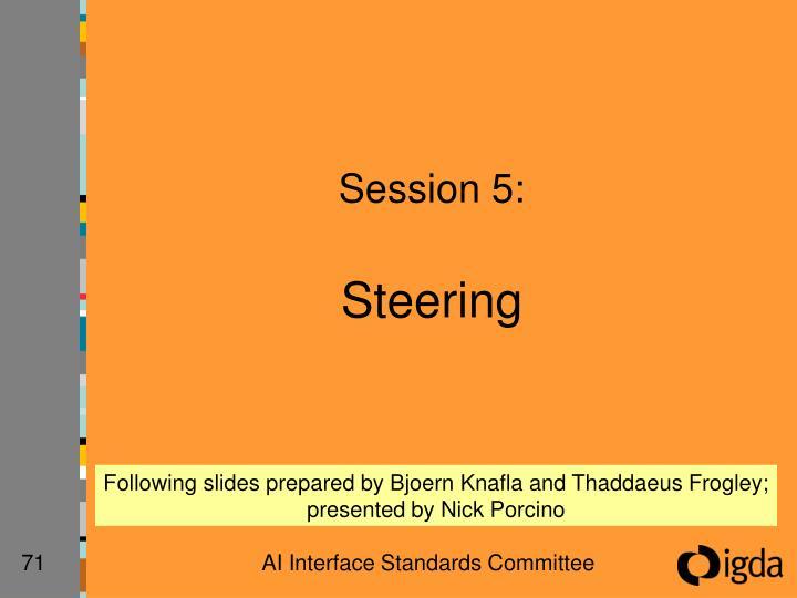 Session 5: