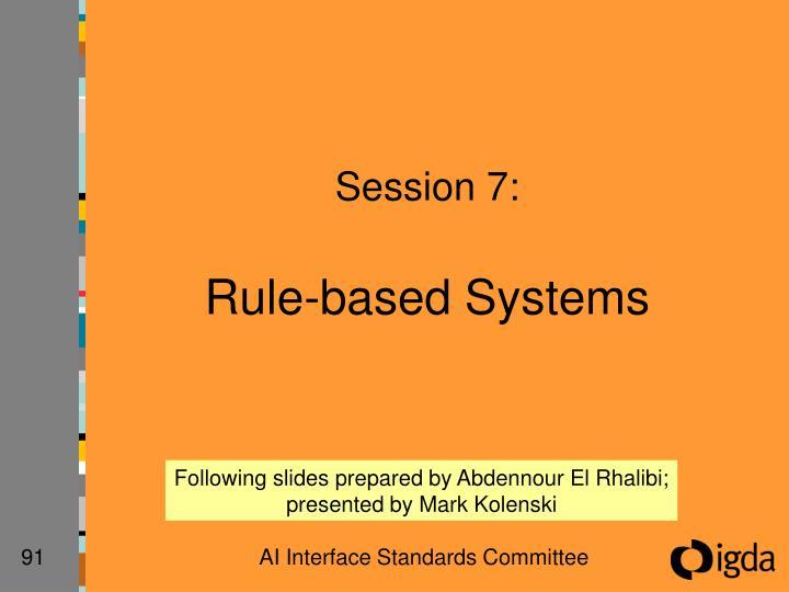 Session 7: