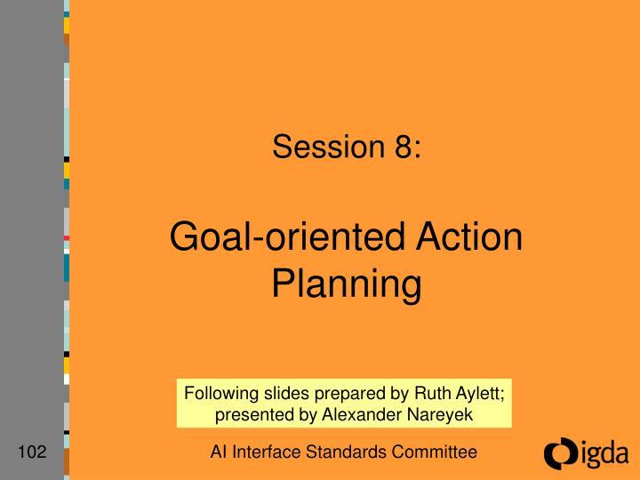 Session 8: