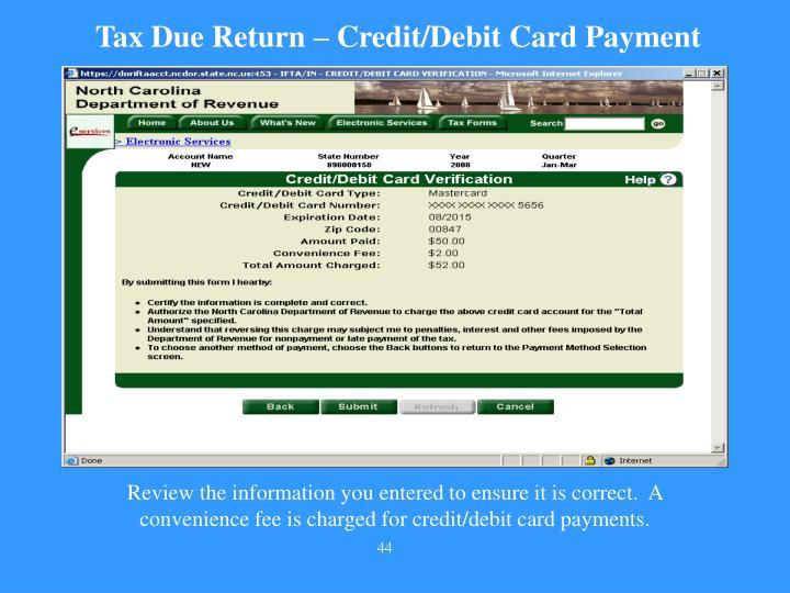 Tax Due Return – Credit/Debit Card Payment