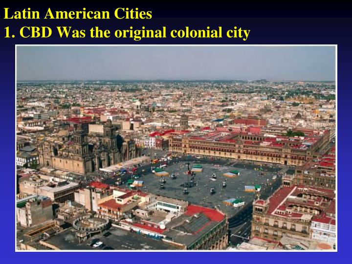 The Latin American City 91