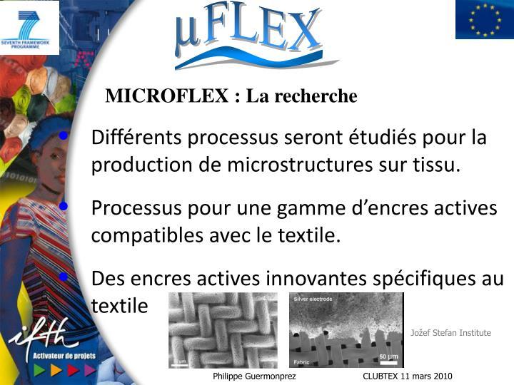 MICROFLEX : La recherche