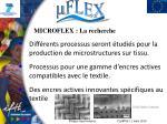 microflex la recherche