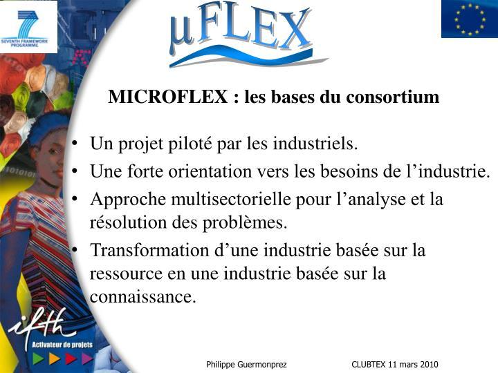 MICROFLEX : les bases du consortium