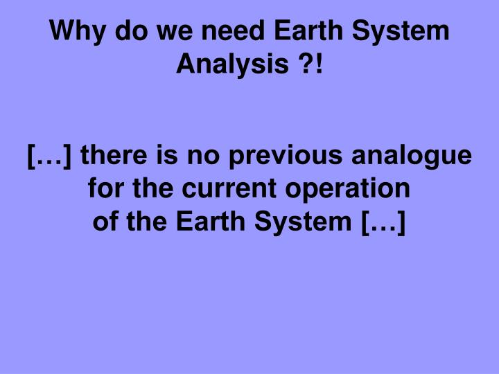 Why do we need earth system analysis