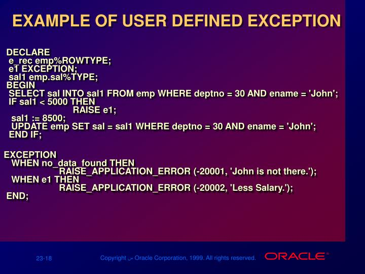 EXAMPLE OF USER DEFINED EXCEPTION