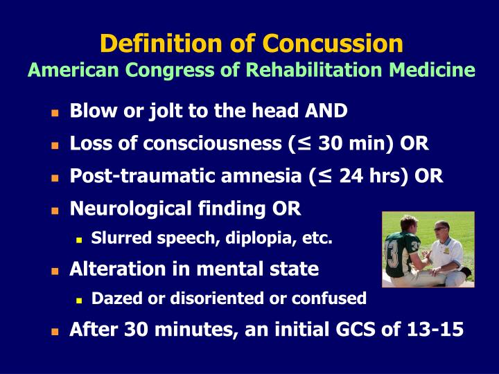 Definition of concussion american congress of rehabilitation medicine