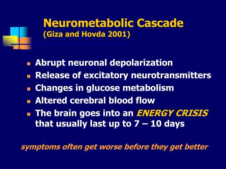 Neurometabolic Cascade