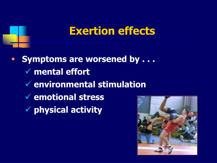 Exertion effects