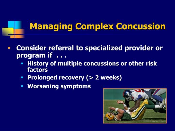 Managing Complex Concussion