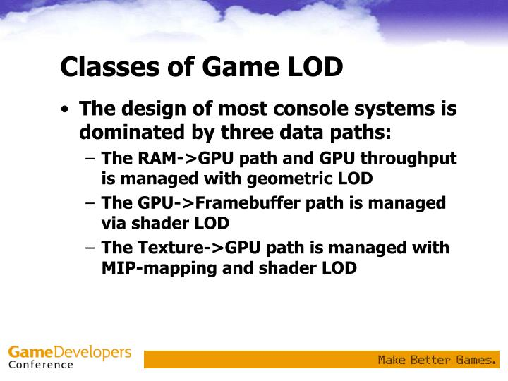 Classes of Game LOD