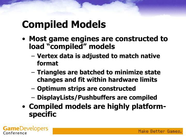 Compiled Models