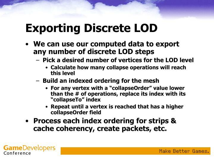 Exporting Discrete LOD