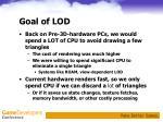 goal of lod