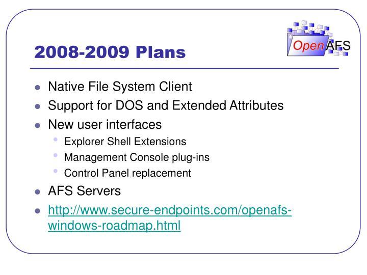 2008-2009 Plans