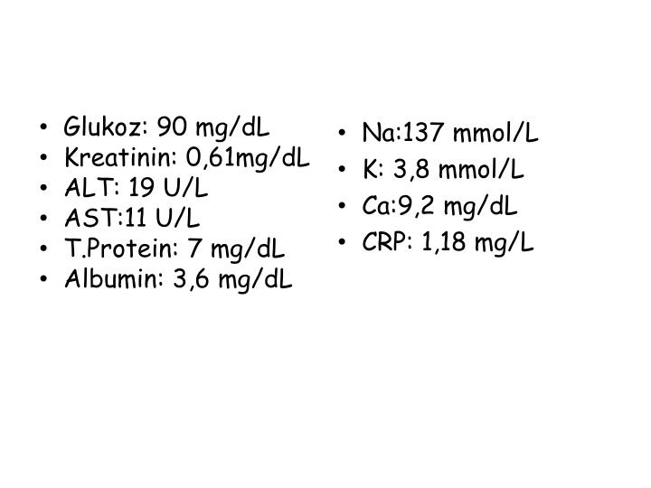 Glukoz: 90 mg/dL