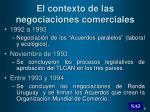 el contexto de las negociaciones comerciales