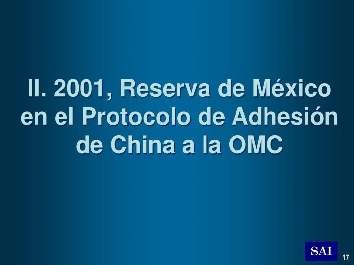 II. 2001, Reserva de México en el Protocolo de Adhesión de China a la OMC