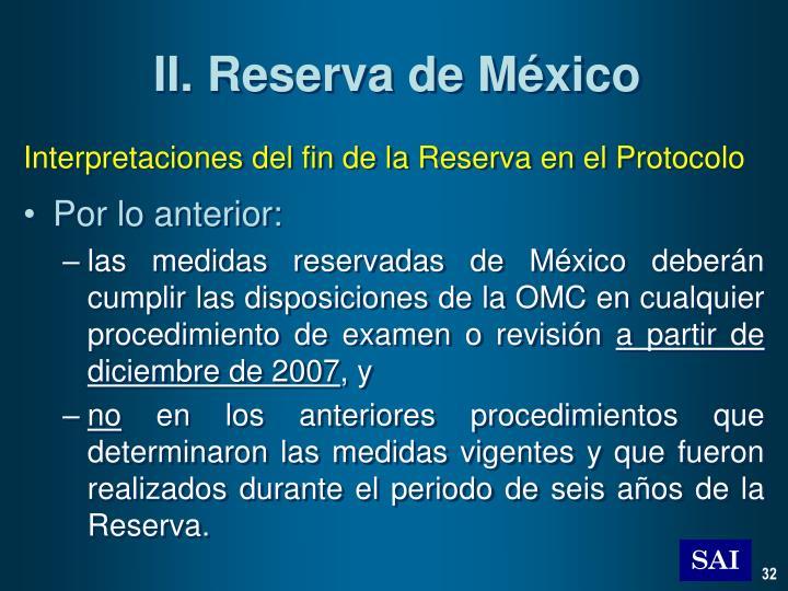 II. Reserva de México