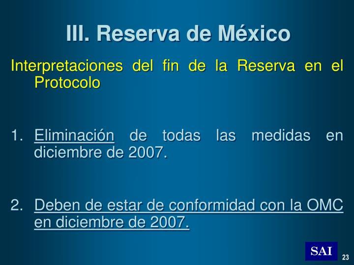 III. Reserva de México
