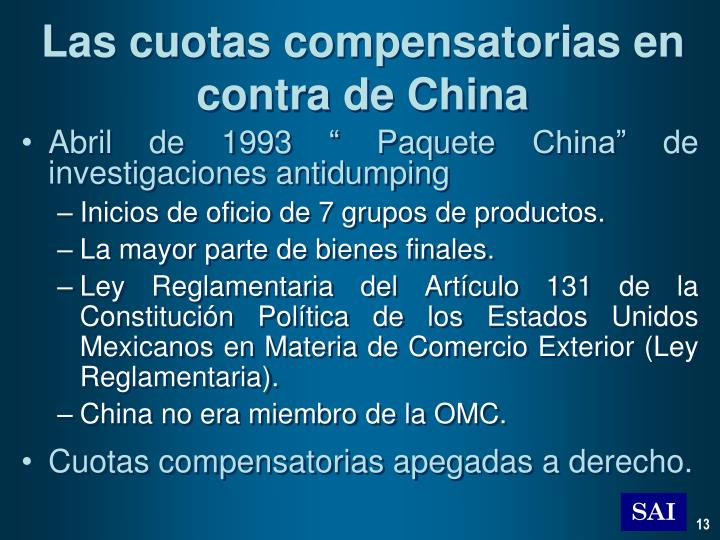 Las cuotas compensatorias en contra de China