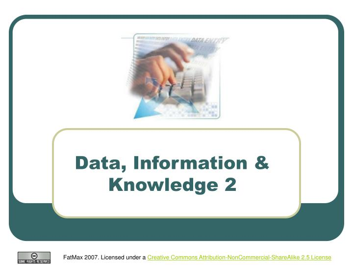Data, Information & Knowledge 2