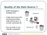 quality of the data source 1