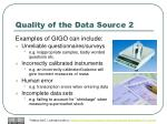 quality of the data source 2