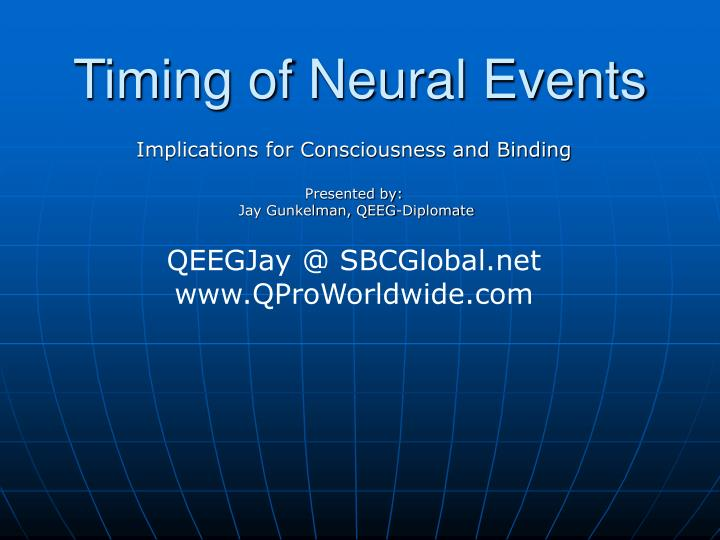 Timing of Neural Events