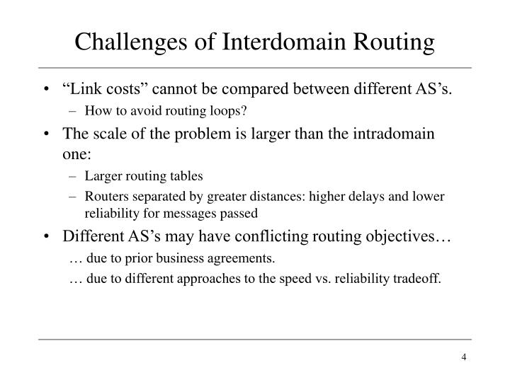 Challenges of Interdomain Routing