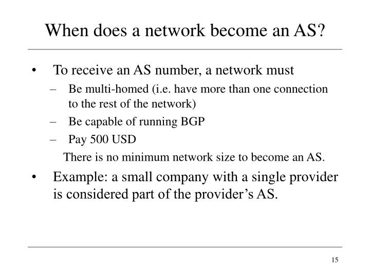 When does a network become an AS?