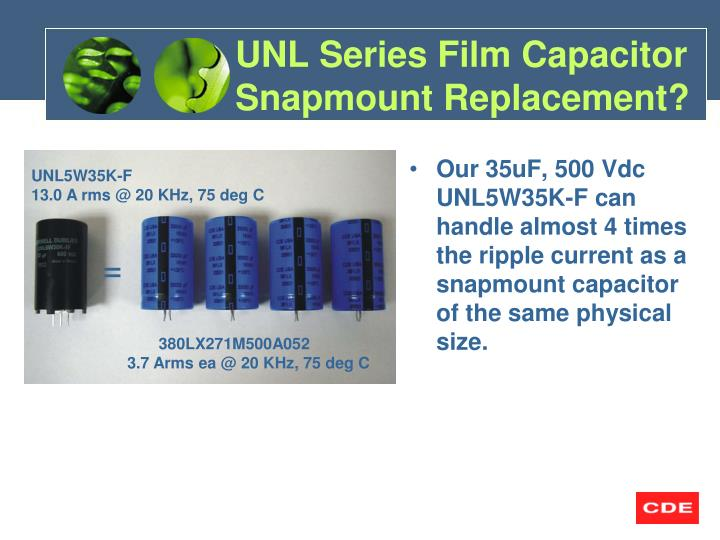 Unl series film capacitor snapmount replacement1