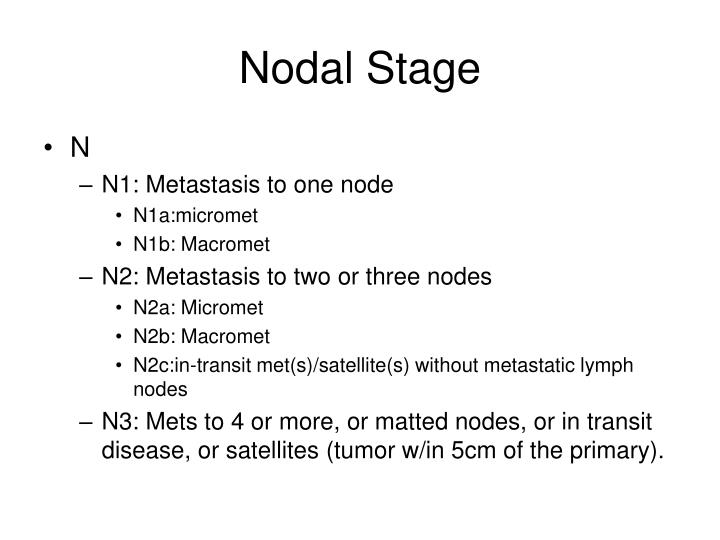 Nodal Stage