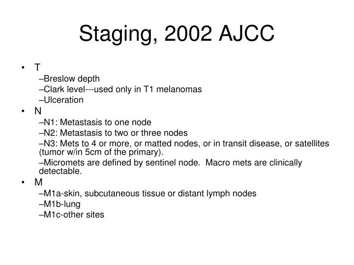Staging, 2002 AJCC