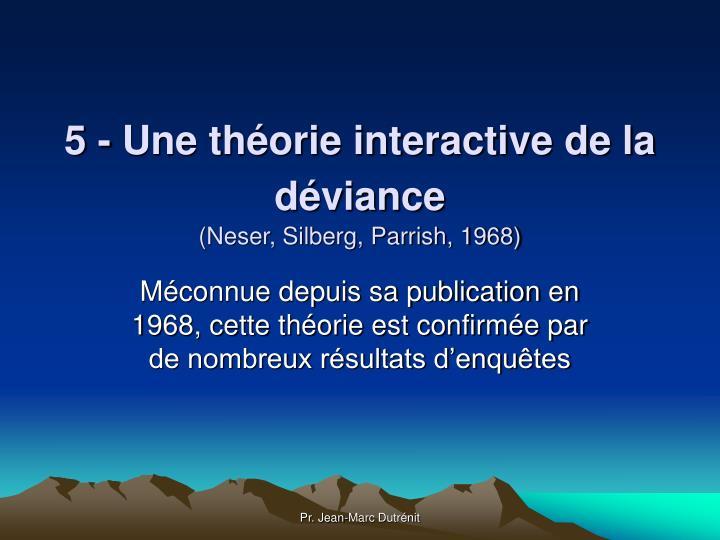 5 - Une théorie interactive de la déviance