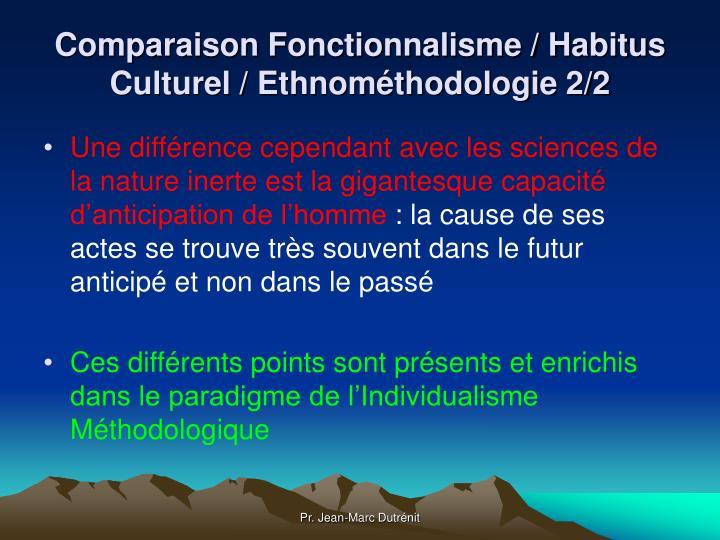 Comparaison Fonctionnalisme / Habitus Culturel / Ethnométhodologie 2/2