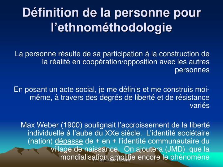 Définition de la personne pour l'ethnométhodologie