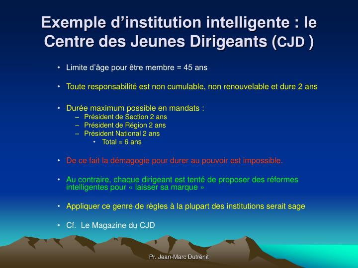 Exemple d'institution intelligente : le Centre des Jeunes Dirigeants (