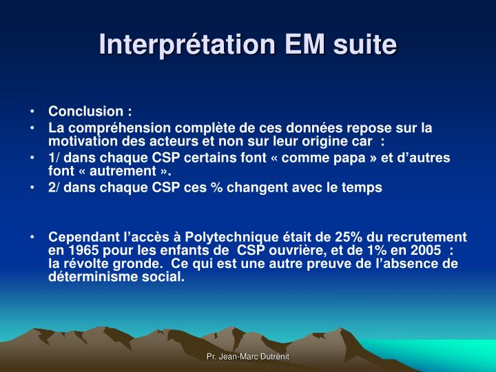 Interprétation EM suite