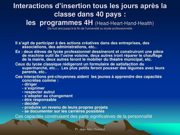 Interactions d'insertion tous les jours après la classe dans 40 pays :