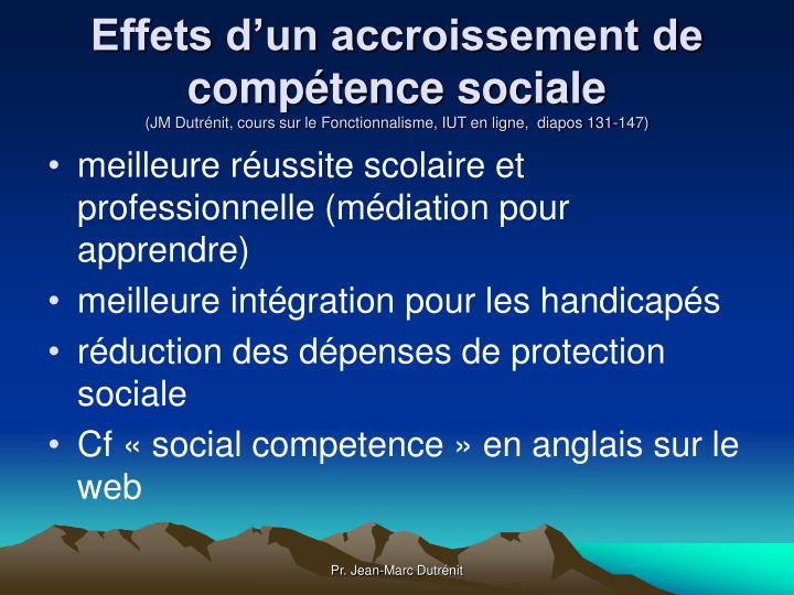 Effets d'un accroissement de compétence sociale