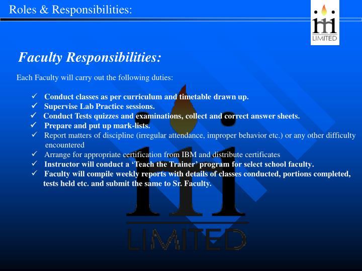 Roles & Responsibilities: