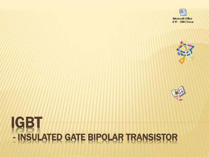 Igbt insulated gate bipolar transistor