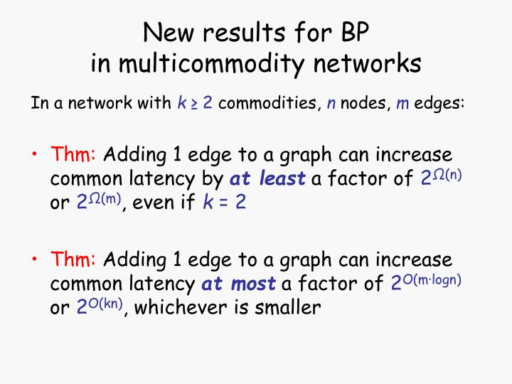 New results for BP