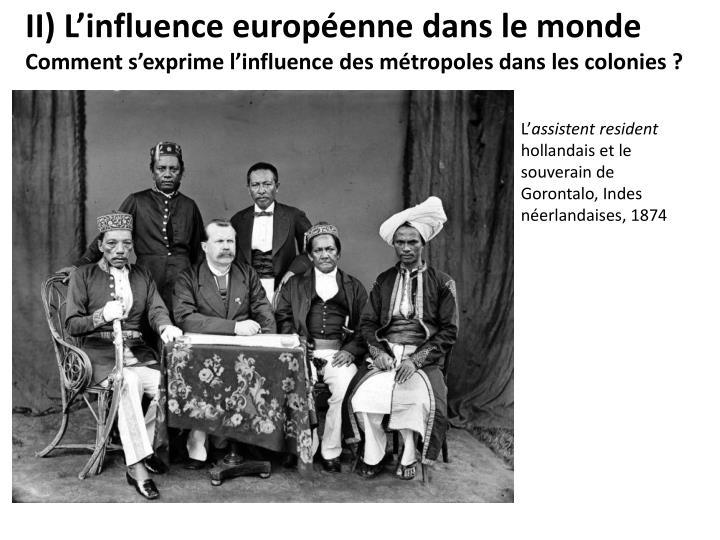 II) L'influence européenne dans le monde