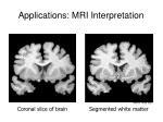 applications mri interpretation