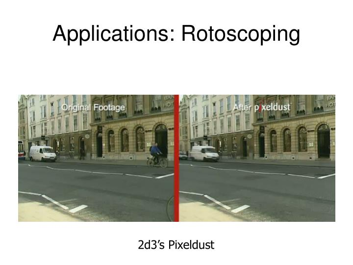 Applications: Rotoscoping