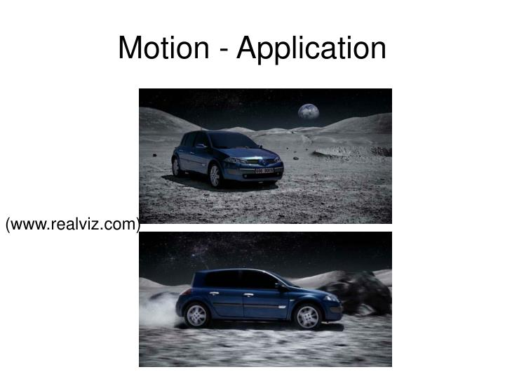 Motion - Application